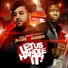 A-Lox & Bandit – Let Us Handle It