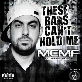 MCMF - These Bars Can't Hold Me (ft Ruin)