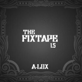 A-Lox - The Fixtape 1.5