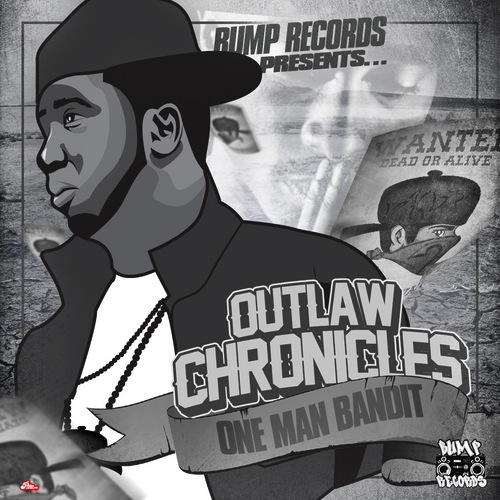 One Man Bandit - Outlaw Chronicles