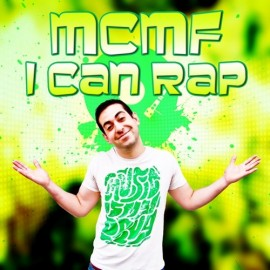 MCMF - I Can Rap