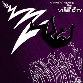 Vinny Vintage - The Road To Vibe City