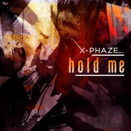 X-Phaze - Hold Me