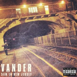 Vander - 5am in new jersey
