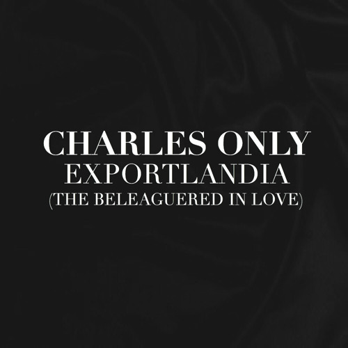 Charles Only - Exportlandia